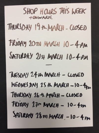 Opening Hours 19th March to 28th March 2020